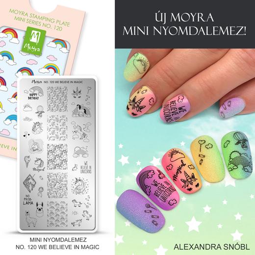 Új Moyra Mini Nyomdalemez: No.120 We believe in magic!