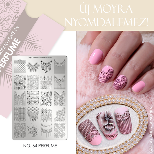 Új Moyra Nyomdalemez: No.64 Perfume!