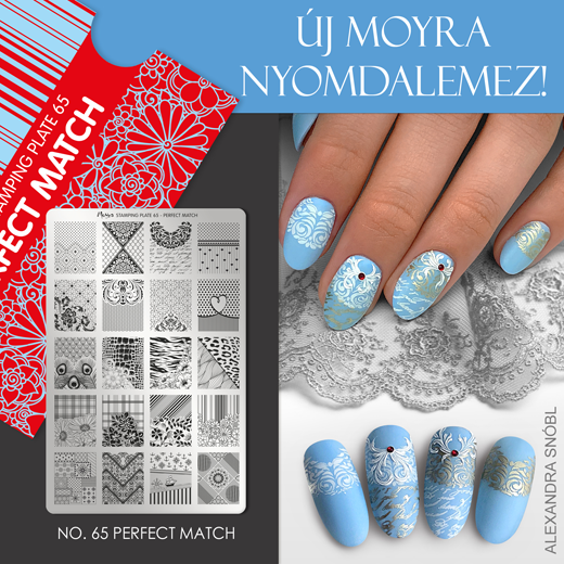 Új Moyra Nyomdalemez: No.65 Perfect Match!