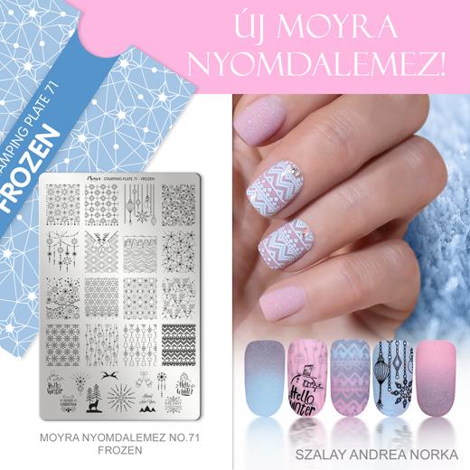 Új Moyra Nyomdalemez: No.71 Frozen!