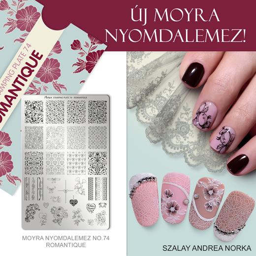 Új Moyra Nyomdalemez: No.74 Romantique!